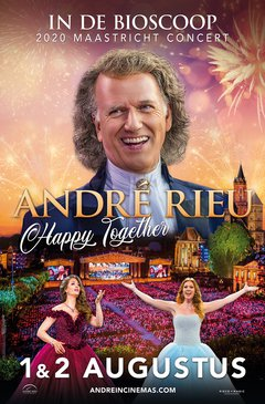 Andre Rieu's Maastricht Concert 2020: Happy Together