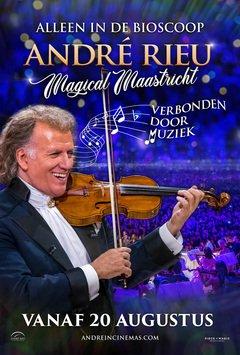 André Rieu: Magical Maastricht, Verbonden door Muziek