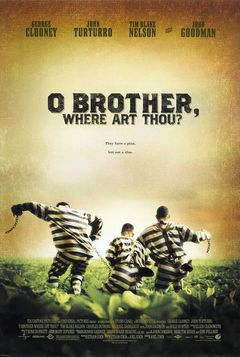 O Brother where are thou?