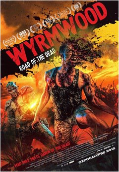 Wyrmwood - The Road of the Dead