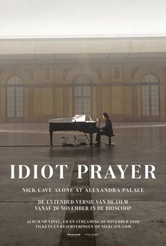Idiot Prayer – Nick Cave Alone at Alexandra Palace