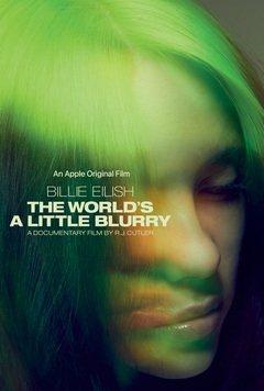 Billie Eilish:The World's a Little Blurry