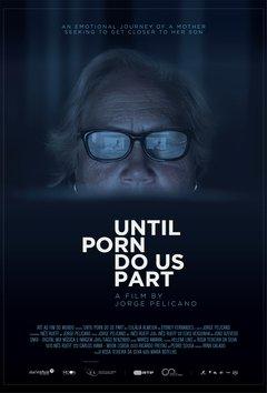 Until Porn Do Us Part